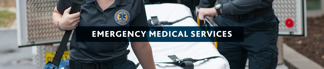Emergency Medical Science. 'More than a job, a calling. . .'