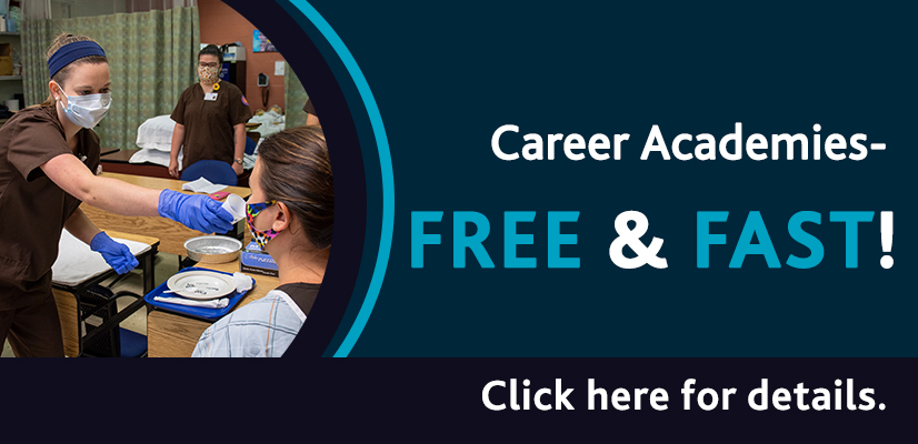 Career Academies - FREE & Fast! Click here for details.