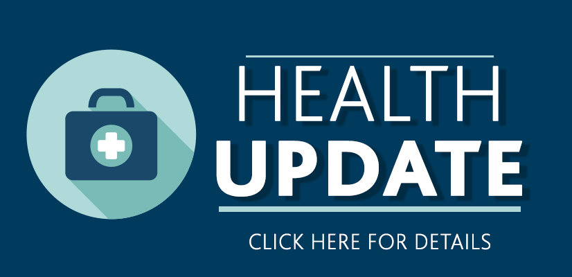 Health Update! Click here for details!