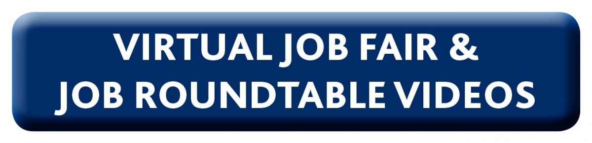 Virtual Job Fair & Job Roundtable Videos