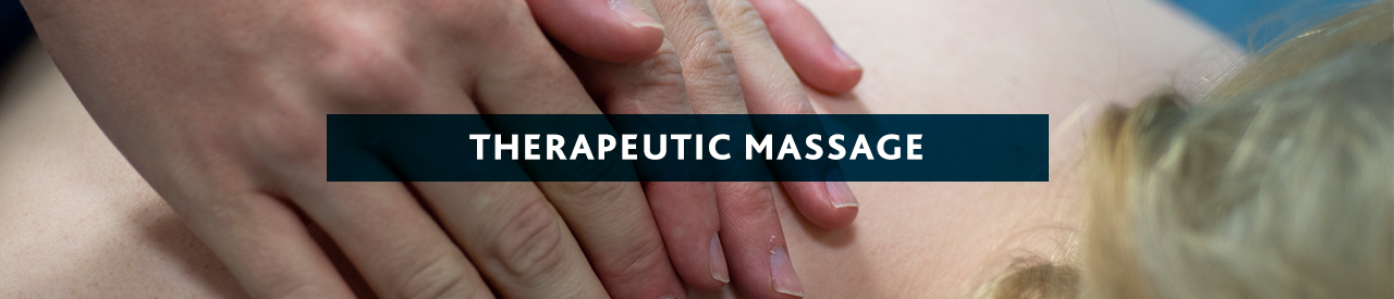 New this fall! Associate degree in therapeutic massage. Click here for more info