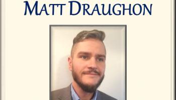 Matt Draughon, Student of the Week