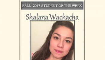 SCC Student of the Week Shalana Wachacha.